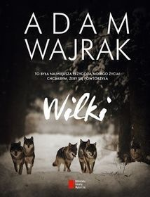 Wilki - Wajrak Adam   Książka w Sklepie EMPIK.COM