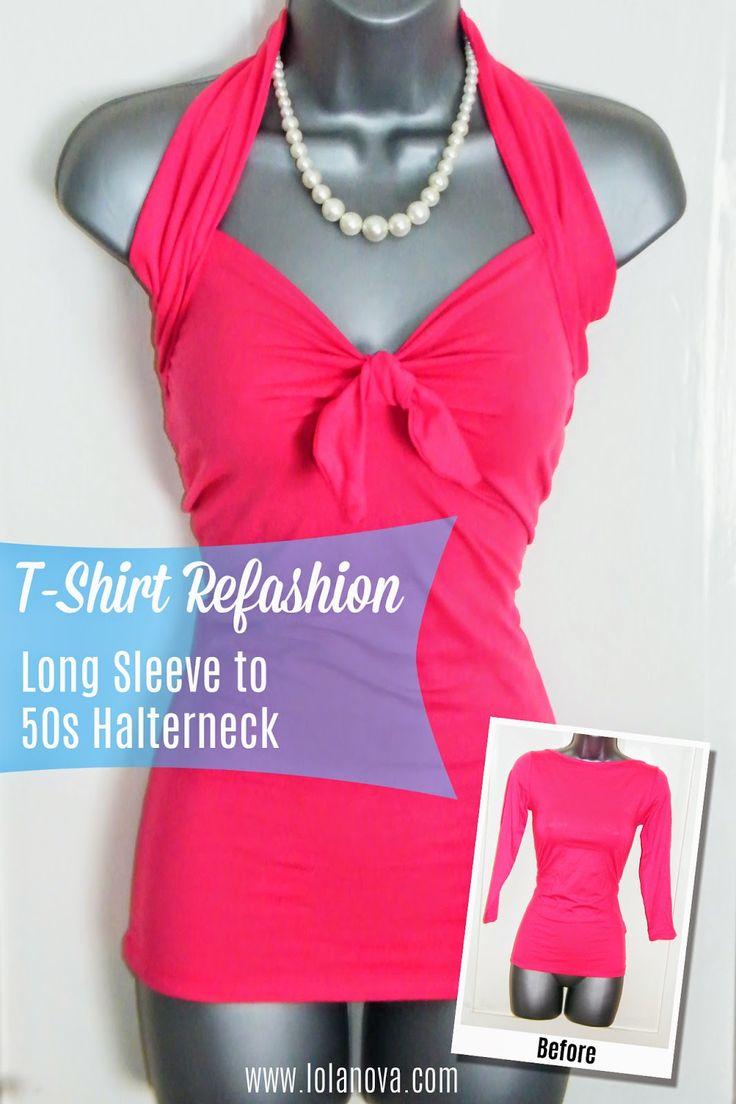 Lola Nova Upcycling: Turn a long sleeve t-shirt into a 50s style halterneck top.