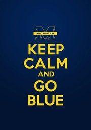 go blue. university of michigan. u of m. umich. football. michigan. michigan state. ohio state.