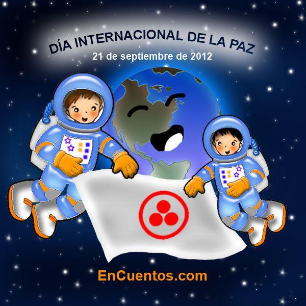 21 de Septiembre Día Internacional de la Paz – Encuentos.com – Embajadores de la…