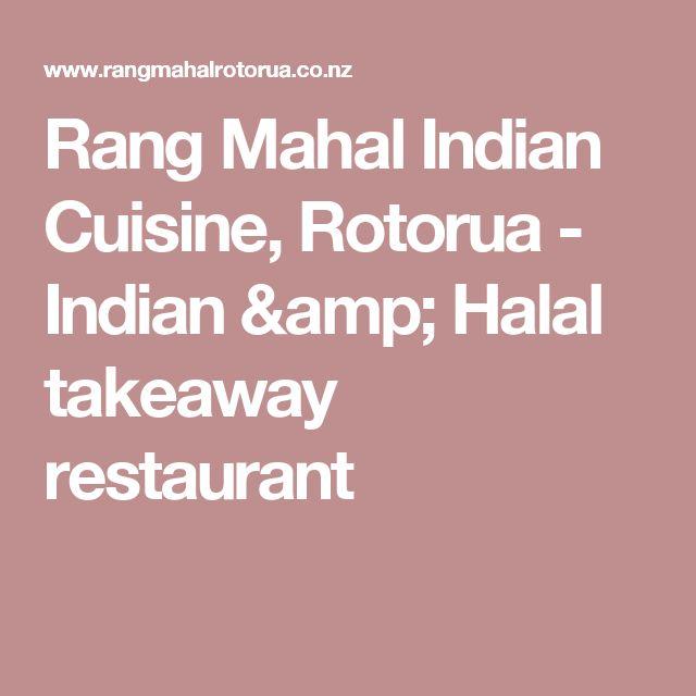 Rang Mahal Indian Cuisine, Rotorua - Indian & Halal takeaway restaurant