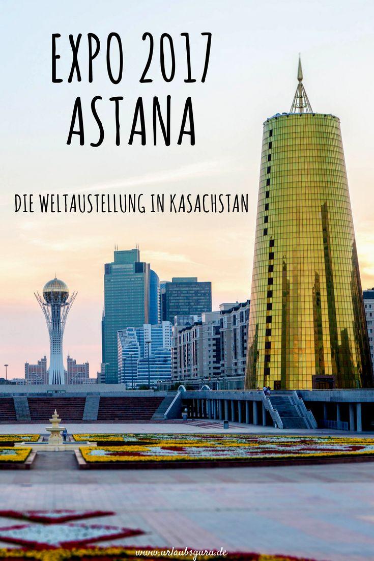 Die EXPO ist das wichtigste Highlight des Jahres in Astana, Kasachstan. Was es hier zu sehen gibt und unter welchem richtungsweisenden Motto das Ganze dieses Jahr steht, lest ihr hier.