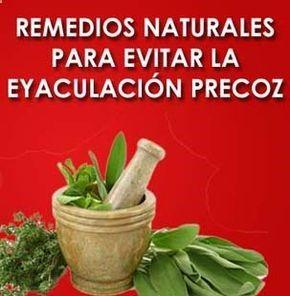 Explicacion de los remedios naturales para la eyaculación precoz