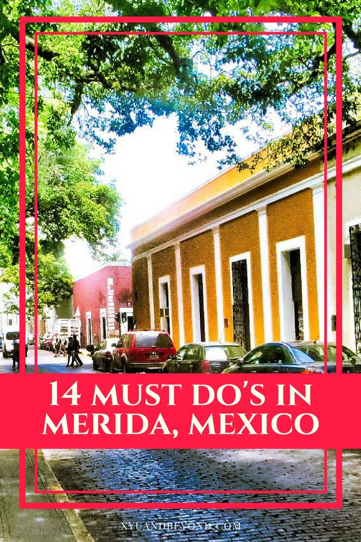 Here are the top 14 must do's in Merida, Mexico #merida #mexico #thingstodoinMerida #visitMerida #safestcityinMexico via @https://www.pinterest.com/xyuandbeyond/