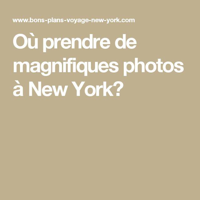 Où prendre de magnifiques photos à New York?
