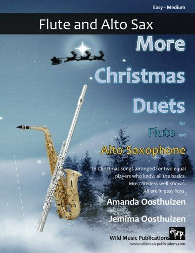 More Christmas Duets for Flute and Alto Saxophone: 26 Christmas songs arranged especially for two equal players. Most are less well-known, all are in easy keys.  US $9.97 & FREE Shipping  #bigboxpower