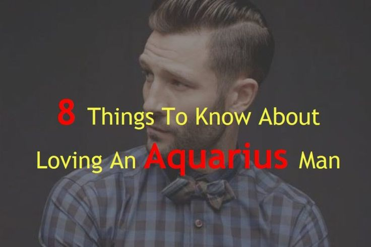how to know when an aquarius man loves you