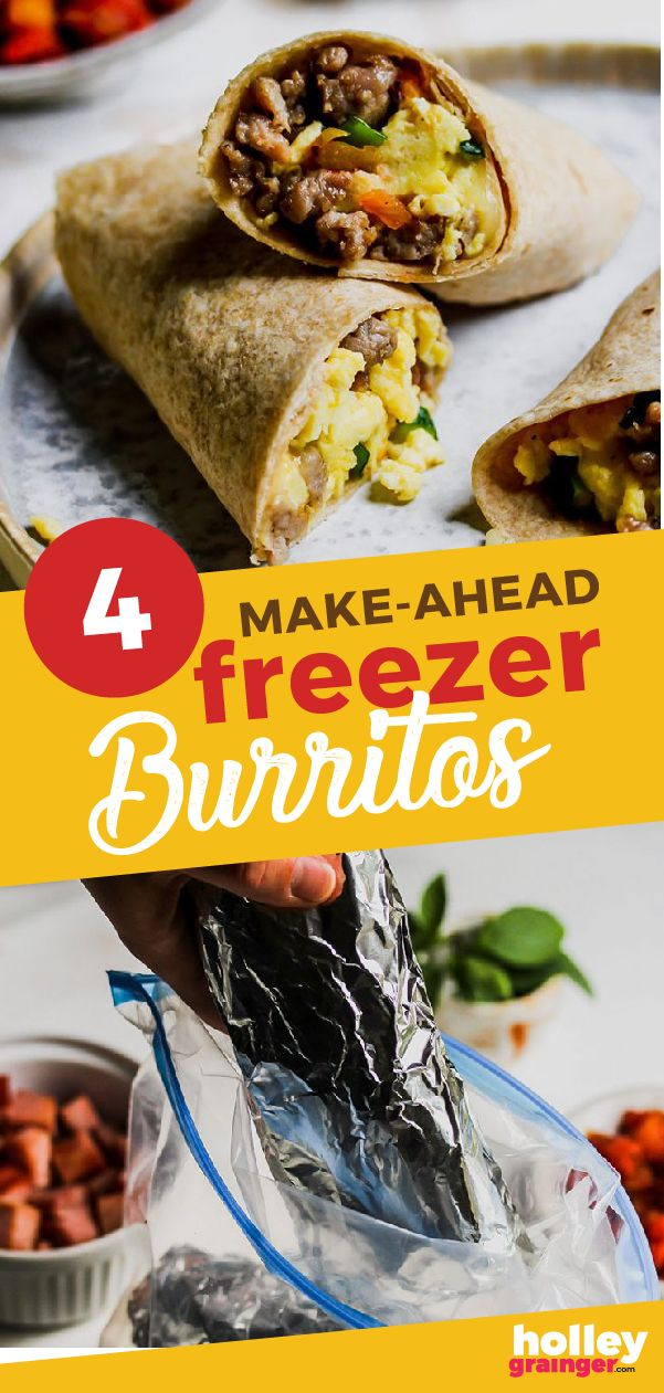 4 Fast Easy Make Ahead Breakfast Burritos For The Freezer