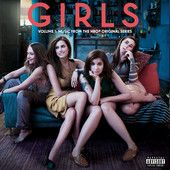 Girls, Vol. 1 (Music From the HBO® Original Series) [Deluxe] – Various Artists | Music Entertainment - The Music Entertainment of the 21st Century!