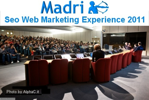 Seo Web Marketing Experience 2011, Milano, 28 ottobre 2011