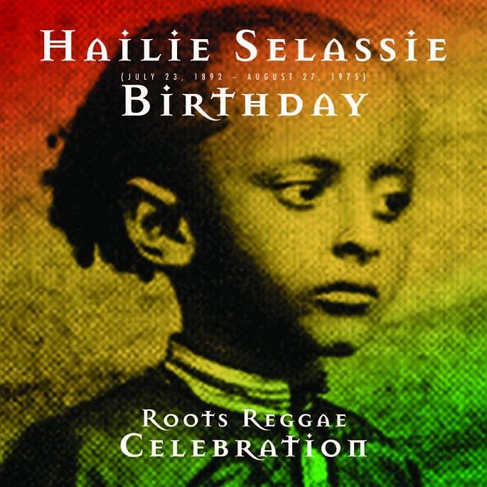 Haile Selassie Birthday – Roots Reggae Celebration (mixed by Ted Ganung)  #EmperorofEthiopia #H.I.M #HaileSelassieBirthday #HaileSelassieI #HisImperialMajesty #RootsReggaeCelebration #SelassieEarthstrongSampler #TedGanung #vprecords