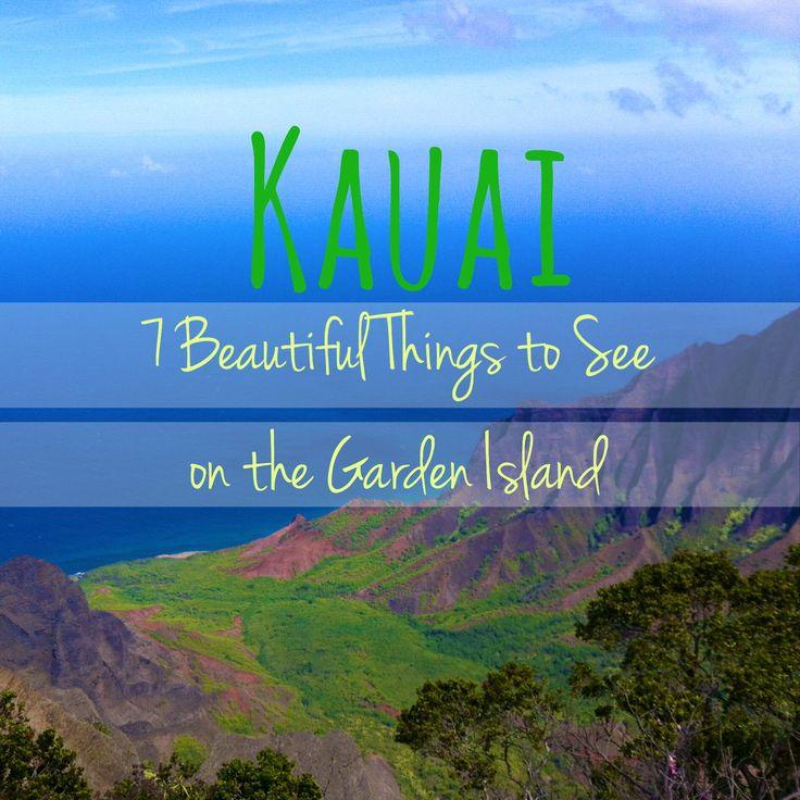 7 things to see on the island of Kauai. Poipu Beach, Waimea Canyon, Polihale beach, waterfalls, and more.