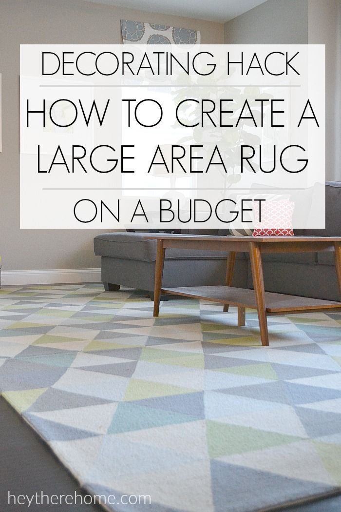 AWESOME TIP! How to create a large almost custom size area rug on a budget.