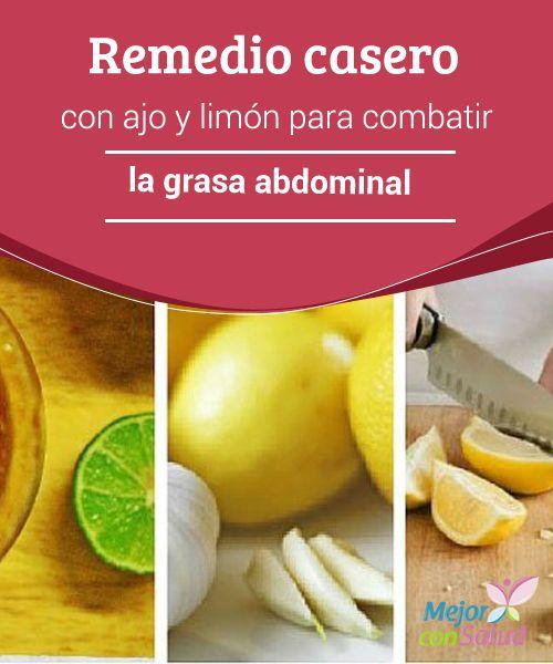 Remedio casero con ajo y limón para combatir la grasa abdominal   La combinación de ajo con limón nos da como resultado un increíble remedio para combatir la grasa abdominal. Aprende a prepararlo e inclúyelo en tu dieta.