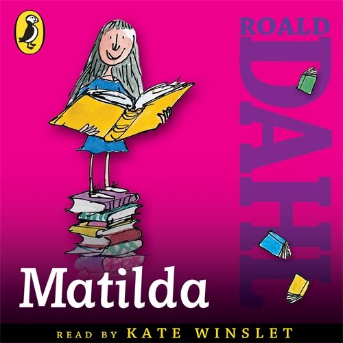 Listen to Roald Dahl's MATILDA with an amazing audiobook read by Kate Winslet.