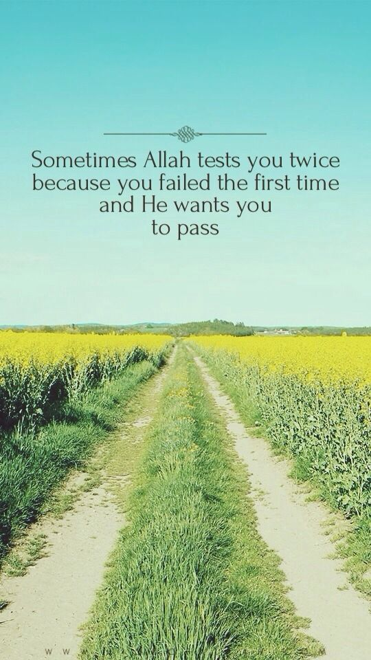 Allah SWT gives everyone a test or tribulation ,He test the ones who r closest to him. This is so true, where I was weak I am now strong, only because of you, Allah I am closer to you. Xx