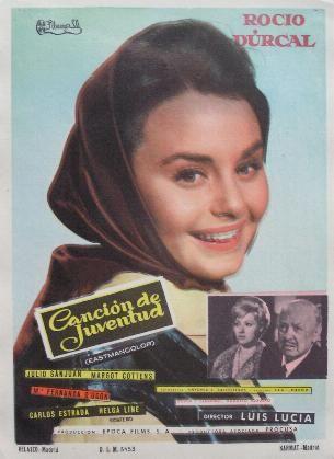 Folleto del film : CANCIÓN DE JUVENTUD. El primer film de ROCIO DURCAL