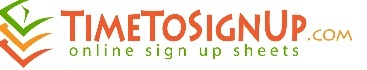 SIGN UP SHEETS ON LINE http://www.timetosignup.com/test/