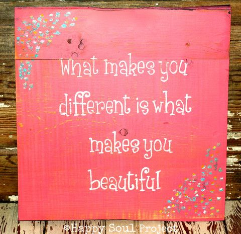 """""""What Makes You Different Is What Makes You Beautiful"""" – Happy Soul Project"""