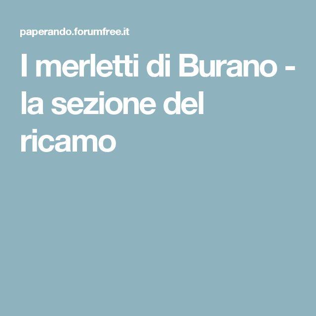 I merletti di Burano - la sezione del ricamo