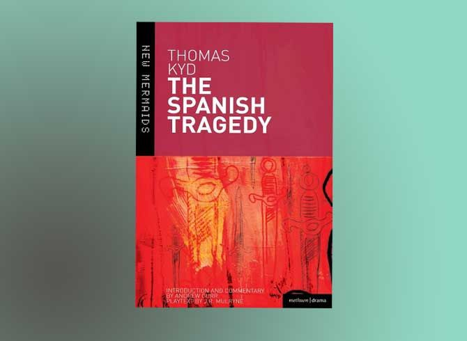 DOWNLOAD THE SPANISH TRAGEDY BY THOMAS KYD FREE PDF | Book