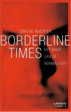 Dirk de Wachter - Borderline Times