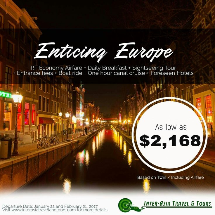 ENTICING EUROPE  DEPARTURE DATES : January 22 & February 21, 2018  Visit our website at www.interasiatravelandtours.com for details, more packages, other destinations, and promotions. #InterAsiaTravelandTours