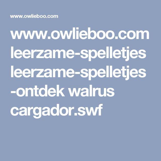 www.owlieboo.com leerzame-spelletjes leerzame-spelletjes-ontdek walrus cargador.swf