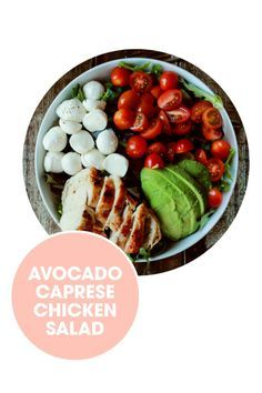 Take advantage of the summer produce with 50 salads as easy to make as they are enjoyable to eat, including this avocado caprese chicken salad recipe. Bon appetit!
