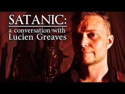 Satanic: A Conversation with Lucien Greaves (TTA Podcast 319)