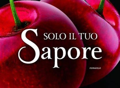 """""""Solo il Tuo Sapore"""": una proposta erotica tutta """"Made in Italy"""" di Giunti Editore"""
