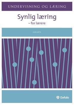 """John Hattie's """"Synlig læring - for lærere"""""""