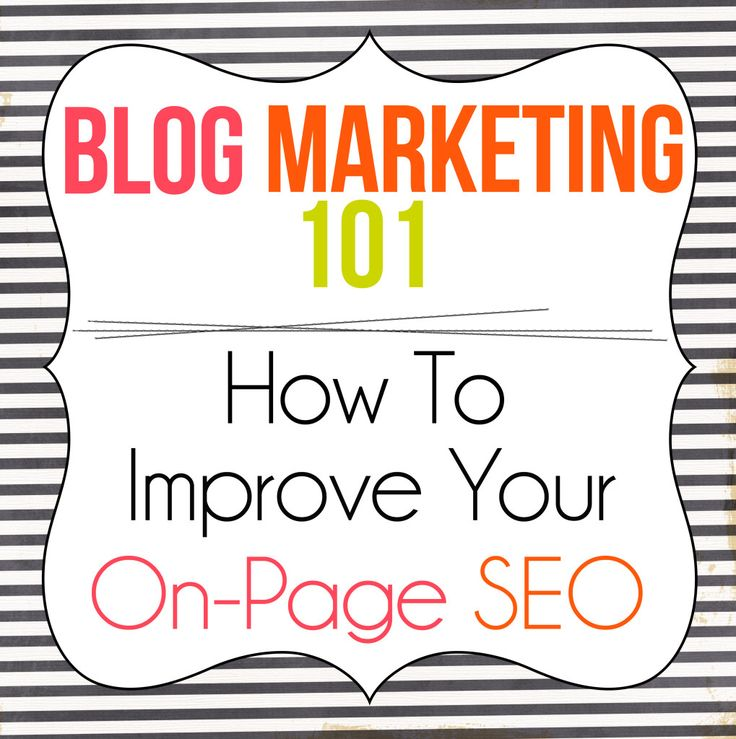 Blog Marketing 101 - How To Improve Your On-Page SEO Part 2 #SEO #SmallBusiness