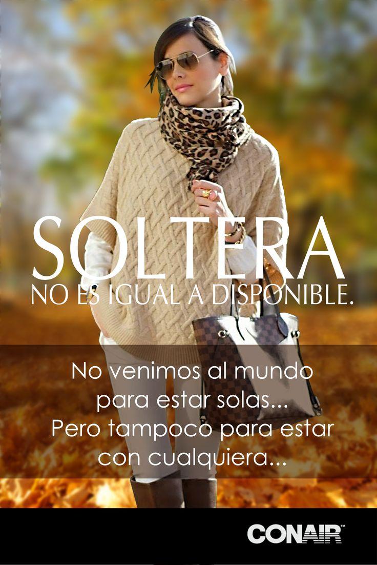 Soltera #Frases #Soltera #Conair