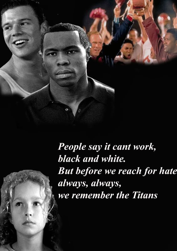 Remember the Titans. This movie makes me cry everytime...<3