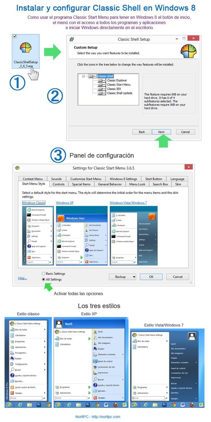 Usar Classic Shell en Windows 8 para habilitar el menú de inicio. Como instalar y configurar el programa Classic Start Menu de Classic Shell para disponer en Windows 8 del botón de inicio, el menú con el acceso a todos los programas y aplicaciones e iniciar Windows directamente en el escritorio y no en la pantalla de inicio Modern UI. Más información: http://norfipc.com/articulos/como-iniciar-windows-8-escritorio-recuperar-menu-inicio.html