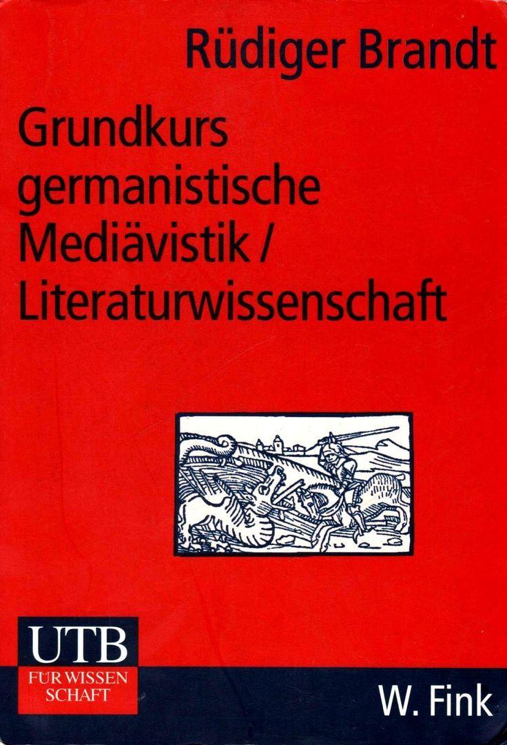 Grundkurs Germanistische Mediavistik / Literaturwissenschaft (German – Lebe lieber literarisch