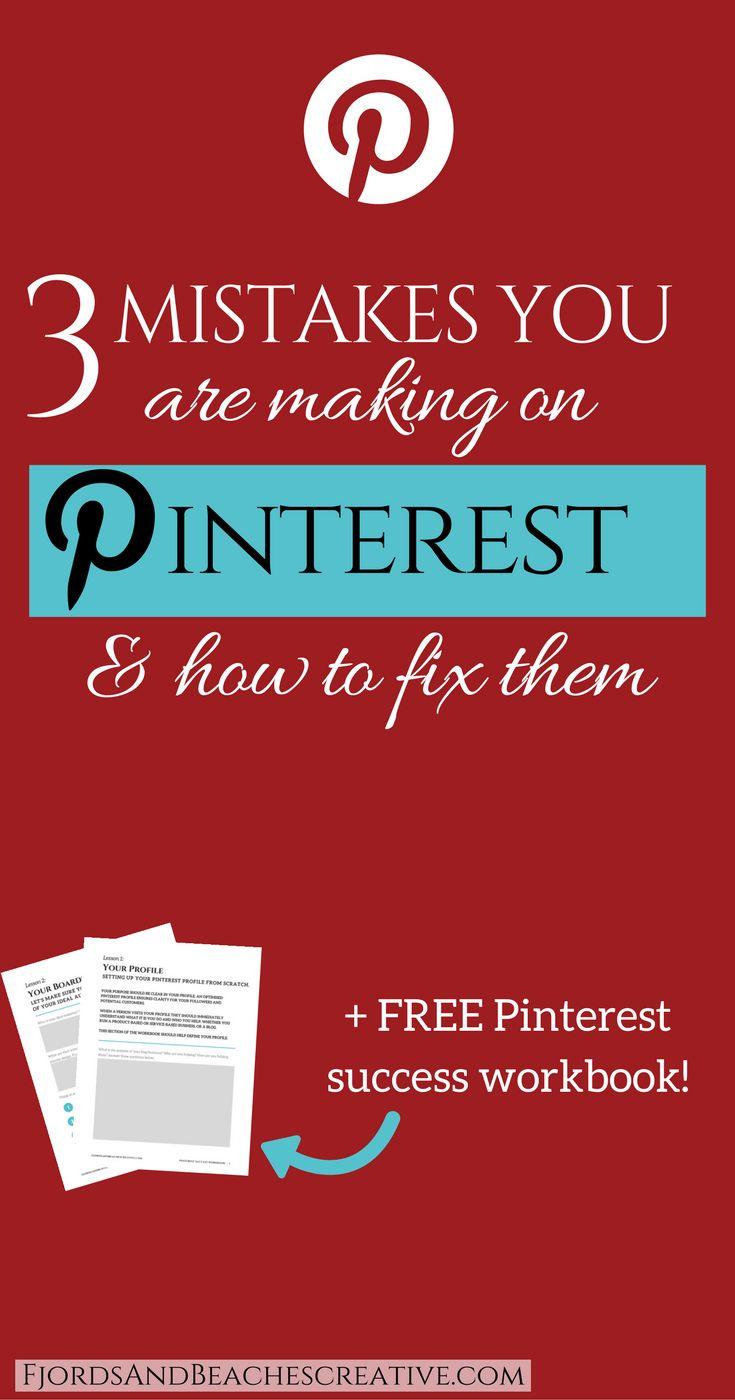 Pinterest Mistakes, pinterest tips, pinterest hacks, mistakes you are making on pinterest, pinterest workbook, how to pinterest guide