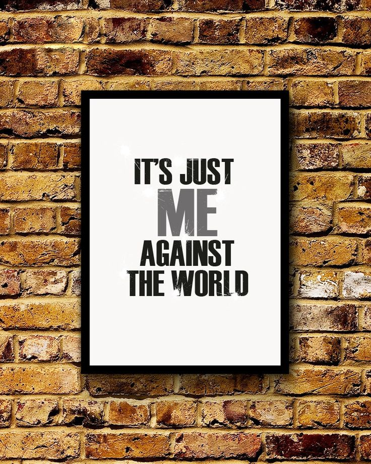 It's Just Me Against The World Print by MasefacePrints on Etsy