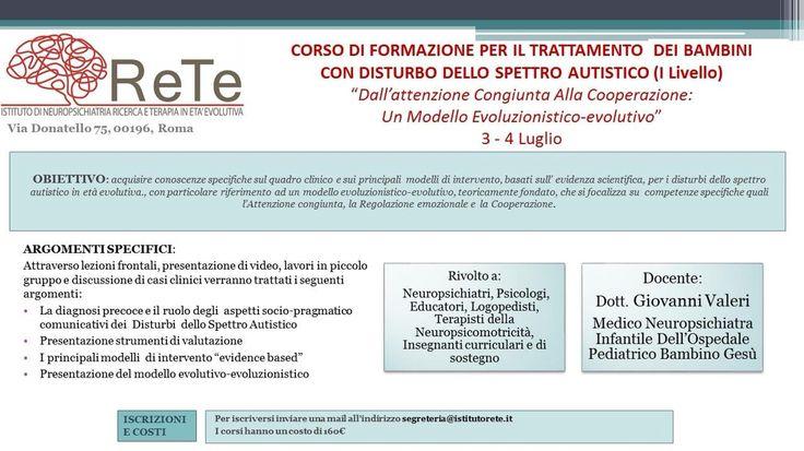 Corso di formazione per il trattamento dei bambini con DISTURBO GENERALIZZATO DELLO SVILUPPO (dott.Valeri) info:segreteria@istitutorete.it
