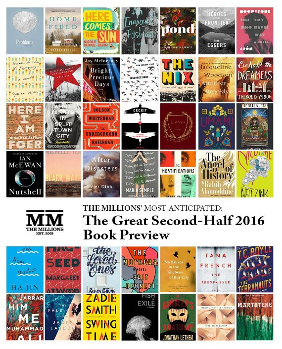 Most Anticipated: The Great Second-Half 2016 Book Preview - The Millions