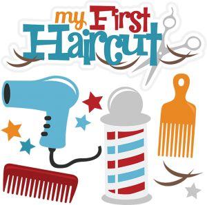 My First Haircut-Boy | Cuttable Scrapbook SVG Files ...