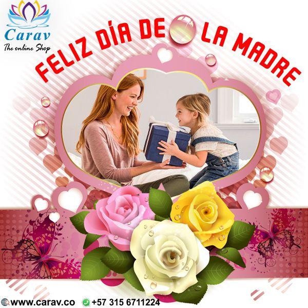 Nada se compara con el #amor, #entrega y #dedicación de #mamá, por eso hoy celebramos el #DiaDelaMadre, y deseamos un #FelizDia a todas las #mamitas que han hechoparte de #Carav.