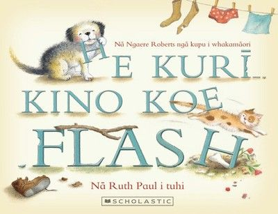 He+Kuri+Kino+Koe+Flash+(Bad+Dog+Flash+Maori+Edition)