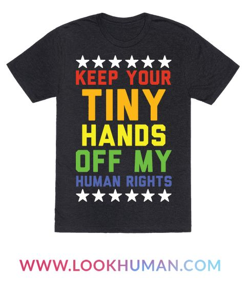 If you hate tiny orange hands wrecking your human rights then this shirt is for you! Show that you don't want Trumps hands anywhere near your pussy or your freedom.