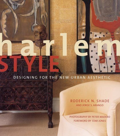 Harlem style designing for the new urban aesthetic by - African american interior designers chicago ...