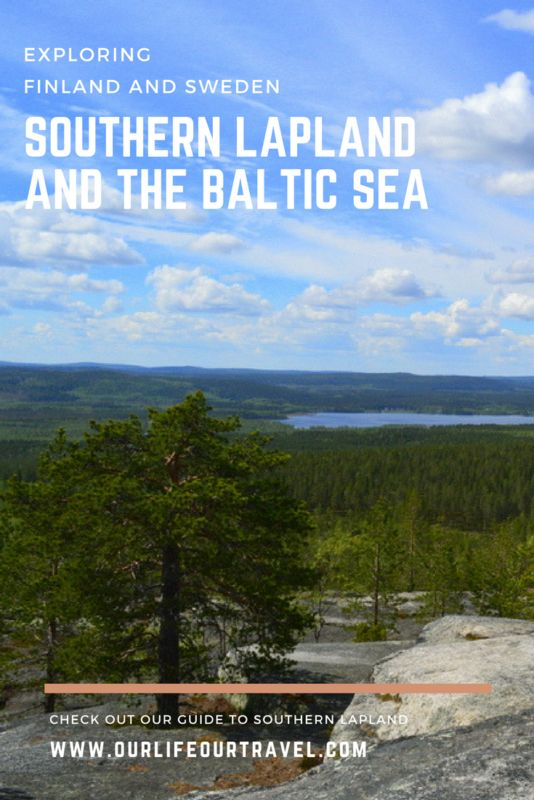 Lapland | Finland | Sweeden | Nature | Must-see places  Exploring Southern Lapland from Tornio: rapids, hills and the Baltic Sea