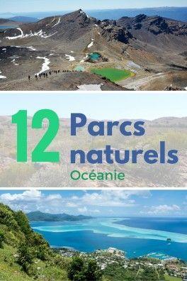 Les plus beaux parcs naturels d'Océanie par 12 blogueurs. De quoi vous donner de l'inspiration pour vos voyages en Australie, nouvelle Zélande, île de Pâques, Vanuatu, tahiti, Polynésie...