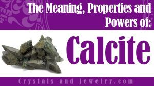 Calcite Meaning, Properties and Powers - The Complete Guide