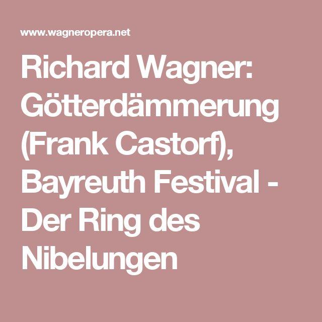 Richard Wagner: Götterdämmerung (Frank Castorf), Bayreuth Festival - Der Ring des Nibelungen